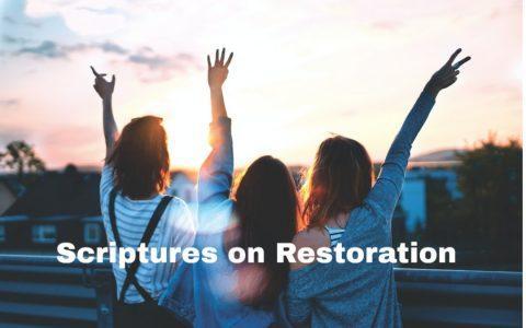 top 10 scriptures on restoration