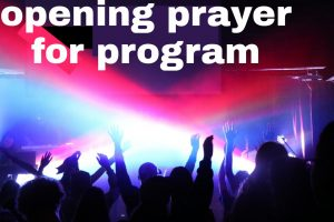 Opening prayer for program