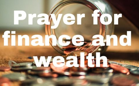 Prayer for finances wealth and prosperity