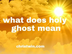 What does the holy ghost mean