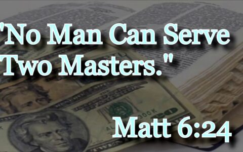 No servant can serve two masters